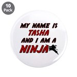 my name is tasha and i am a ninja 3.5