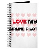 I Love My Airline Pilot Journal