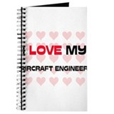I Love My Aircraft Engineer Journal