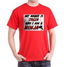 my name is talia and i am a ninja T-Shirt