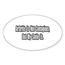 """Arthritis and Smiles"" Oval Decal"