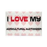 I Love My Agricultural Auctioneer Rectangle Magnet