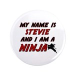 my name is stevie and i am a ninja 3.5