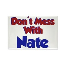 Don't Mess Nate Rectangle Magnet