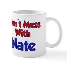 Don't Mess Nate Mug