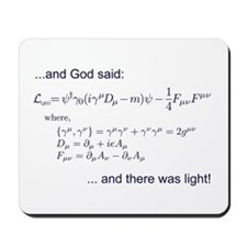 God said, let there be light (QED) Mousepad