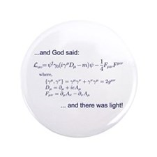 "God said, let there be light (QED) 3.5"" Button"