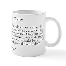 "Who is John Galt? ""To Shrug"" Quote Small Mug"