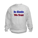 In Gavin We Trust Sweatshirt