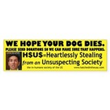 H$U$-We Hope Your Dog Dies (Bumper)