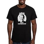 Joe is my homeboy Men's Fitted T-Shirt (dark)