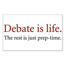 Debate is Life - Rectangle Decal
