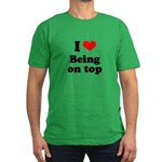 I love being on top Men's Fitted T-Shirt (dark)