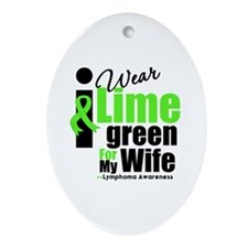 I Wear Lime Green For Wife Oval Ornament