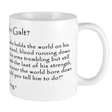 Who is John Galt? Atlas Shrugged Small Mug