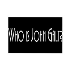 Who is John Galt? Atlas Shrugged Rectangle Magnet