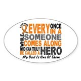 HERO Comes Along 1 Dad LEUKEMIA Oval Decal