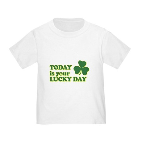 Today Is Your Lucky Day Toddler T-Shirt