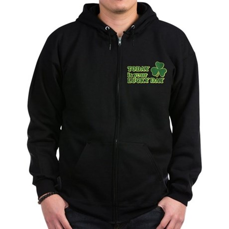 Today Is Your Lucky Day Zip Dark Hoodie