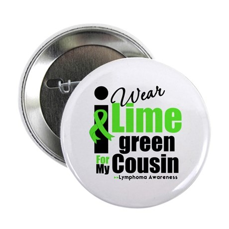 "I Wear Lime Green Cousin 2.25"" Button"