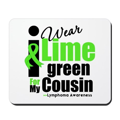 I Wear Lime Green Cousin Mousepad