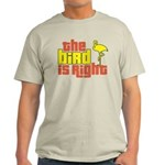 The Bird Is Right Light T-Shirt