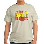 The Bird Is Right Light T-Shirt