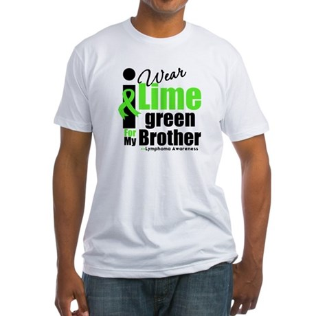 I Wear Lime Green For Brother Fitted T-Shirt
