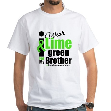 I Wear Lime Green For Brother White T-Shirt