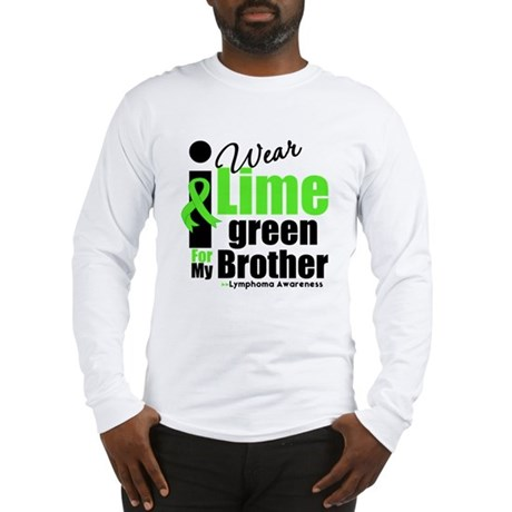 I Wear Lime Green For Brother Long Sleeve T-Shirt