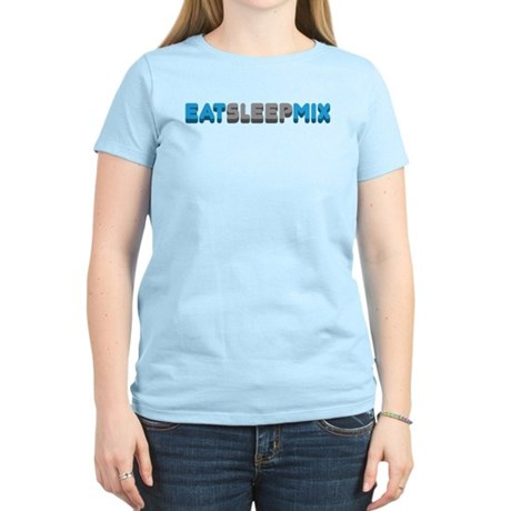 Eat Sleep Mix Women's Light T-Shirt