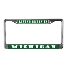 Living Green In Michigan License Plate Frame