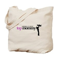 Americas Next Top Mommy Tote Bag