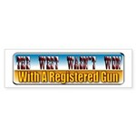 The West Wasn't Won Bumper Sticker (10 pk)