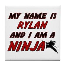 my name is rylan and i am a ninja Tile Coaster