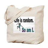 Life is Random Tote Bag