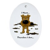 Irish Terrier - I Hunt... Oval Ornament