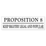 Keep Bigotry Legal Bumper Bumper Sticker