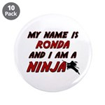 my name is ronda and i am a ninja 3.5