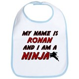 my name is ronan and i am a ninja Bib