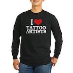 I Love Tattoo Artists Long Sleeve Dark T-Shirt