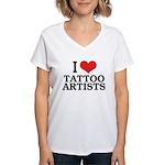 I Love Tattoo Artists Women's V-Neck T-Shirt
