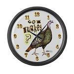 Got Turkey! Large Wall Clock