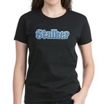 Stalker Girly Lady Women's Dark T-Shirt