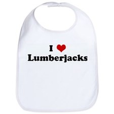 I Love Lumberjacks Bib