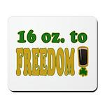 16 oz to Freedom Mousepad