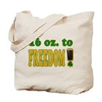16 oz to Freedom Tote Bag