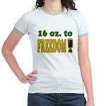 16 oz to Freedom Jr. Ringer T-Shirt