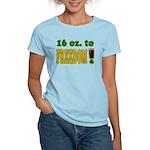 16 oz to Freedom Women's Light T-Shirt