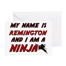 my name is remington and i am a ninja Greeting Car